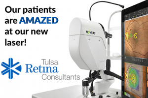 Our patients are amazed at our new laser. Tulsa Retina Consultants